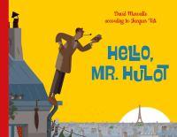 Hello, Mr. Hulot