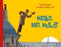 Hello, Mr. Hulot