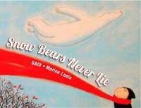 Snow Bears Never Lie