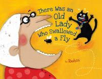 There Was An Old Lady Who Swalled A Fly