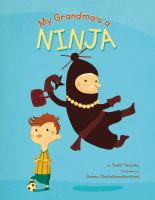 My Grandma's A Ninja