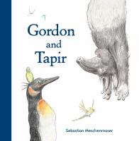 Gordon and Tapir