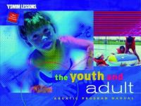 The Youth and Adult Aquatic Program Manual