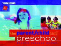 The Parent/child and Preschool Aquatic Program Manual