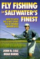 Fly Fishing for Saltwater's Finest
