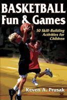 Basketball Fun and Games