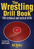 The Wrestling Drill Book