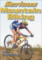 Serious Mountain Biking