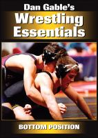 Dan Gable's Wrestling Essentials