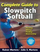 Complete Guide to Slowpitch Softball