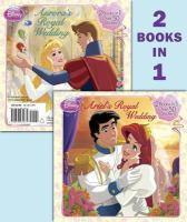 Ariel's Royal Wedding ; Aurora's Royal Wedding