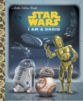 Star Wars. I Am A Droid