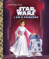 Star Wars. I Am A Princess