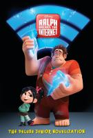 Ralph breaks the Internet : the junior novelization