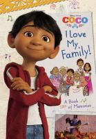 I LOVE MY FAMILY! A BOOK OF MEMORIES