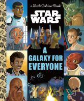 Star wars. A galaxy for everyone