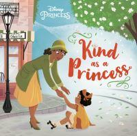 Kind as A Princess