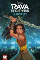 Raya and the last dragon the graphic novel