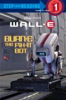 BURN-E the Fix-it Bot