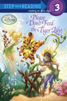 Please Don't Feed the Tiger Lily