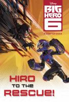 Hiro to the Rescue!