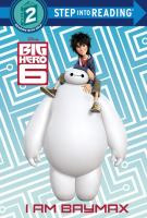 I Am Baymax