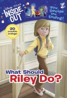 What Should Riley Do?