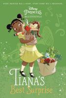 Tiana's Best Surprise