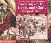 Cooking on the Lewis and Clark Expedition