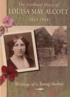 The Girlhood Diary of Louisa May Alcott, 1843-1846