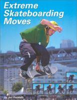 Extreme Skateboarding Moves