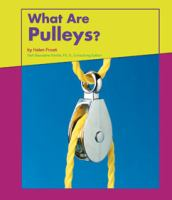 What Are Pulleys?
