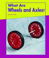 What Are Wheels and Axles?