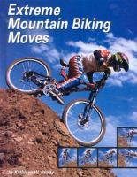 Extreme Mountain Biking Moves