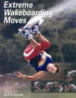 Extreme Wakeboarding Moves