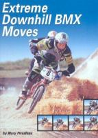 Extreme Downhill BMX Moves