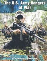 The U.S. Army Rangers at War