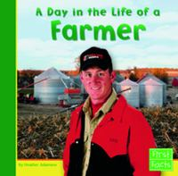 A Day in the Life of A Farmer