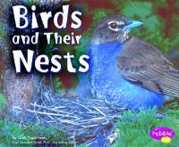 Birds and Their Nests / by Linda Tagliaferro