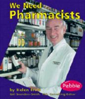 We Need Pharmacists