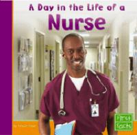 A Day in the Life of A Nurse
