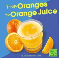 From Oranges to Orange Juice