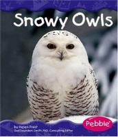 Snowy Owls / by Helen Frost