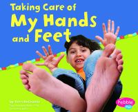 Taking Care of My Hands and Feet