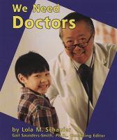 We Need Doctors