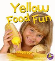 Yellow Food Fun