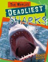World's Deadliest Sharks