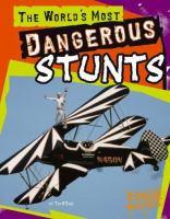 The World's Most Dangerous Stunts
