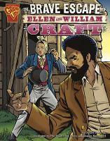The Brave Escape of Ellen and William Craft
