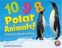 10, 9, 8 Polar Animals!
